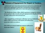 release of equipment for repair or surplus
