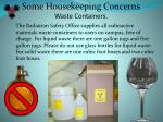 some housekeeping concerns waste containers