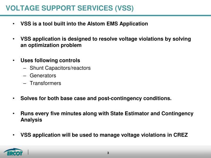 VOLTAGE SUPPORT SERVICES (VSS)