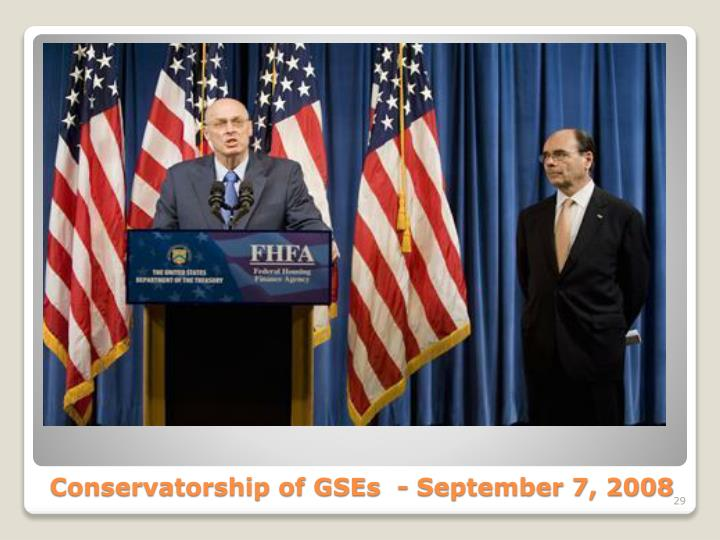 Conservatorship of GSEs  - September 7, 2008