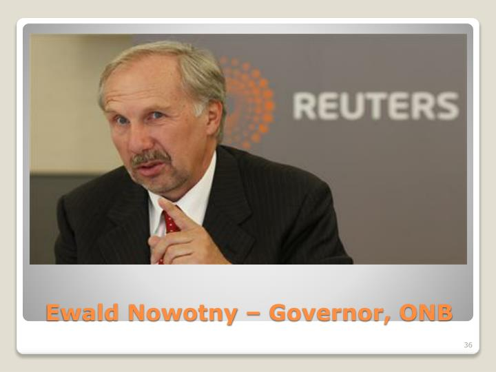 Ewald Nowotny – Governor, ONB