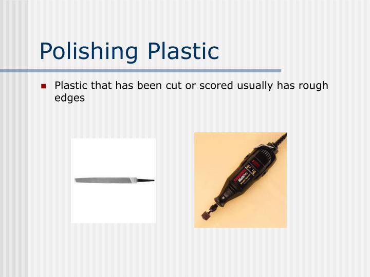 Polishing Plastic