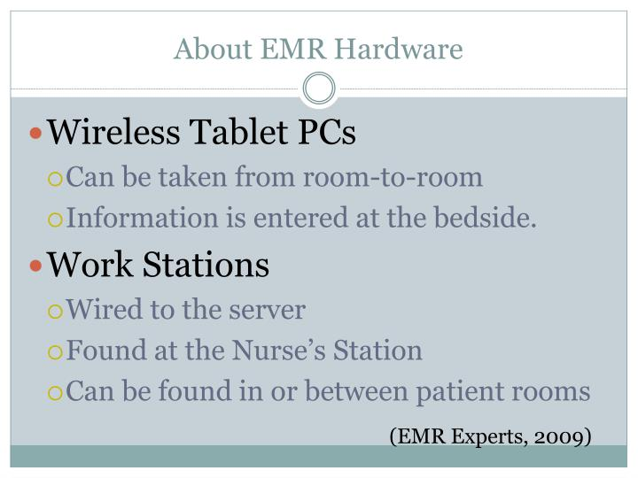 About EMR Hardware
