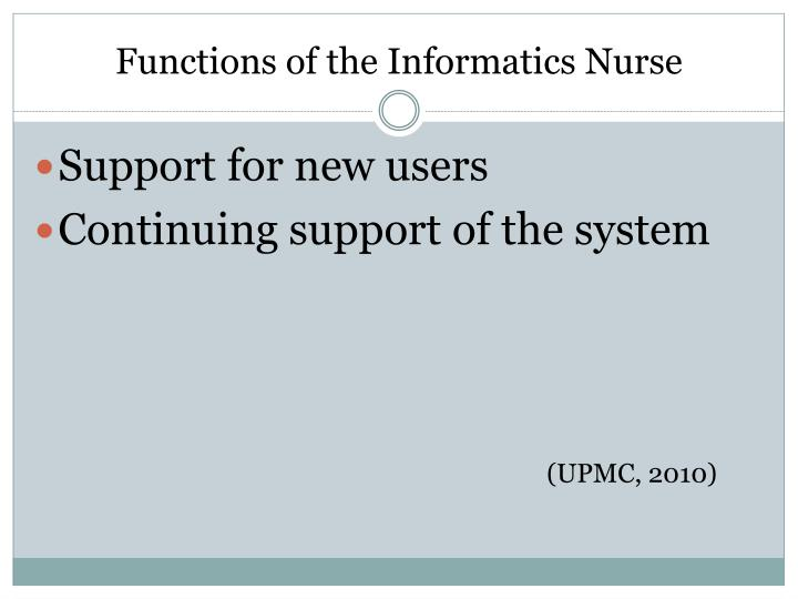 Functions of the Informatics Nurse