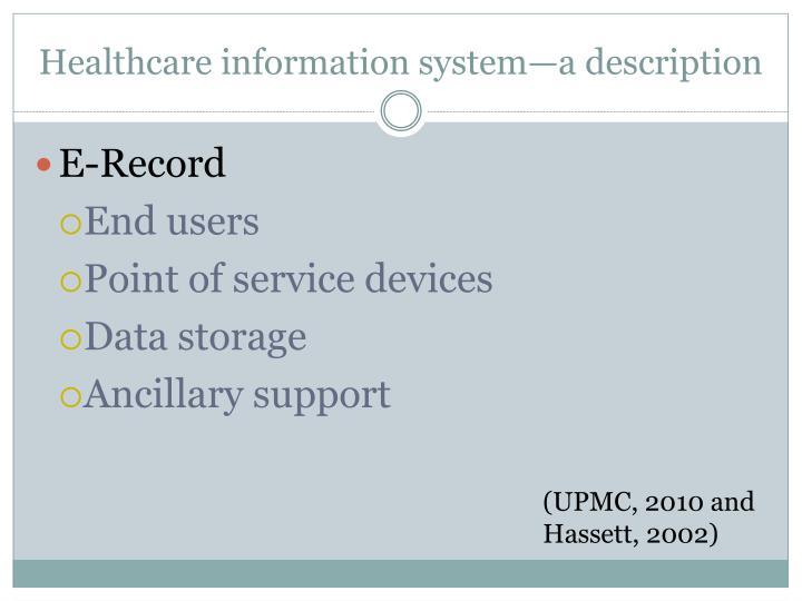 Healthcare information system—a description