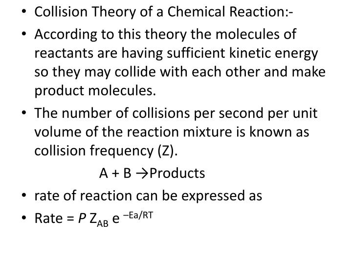 Collision Theory of a Chemical Reaction:-