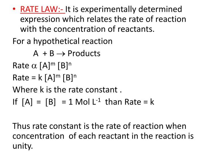 RATE LAW:-