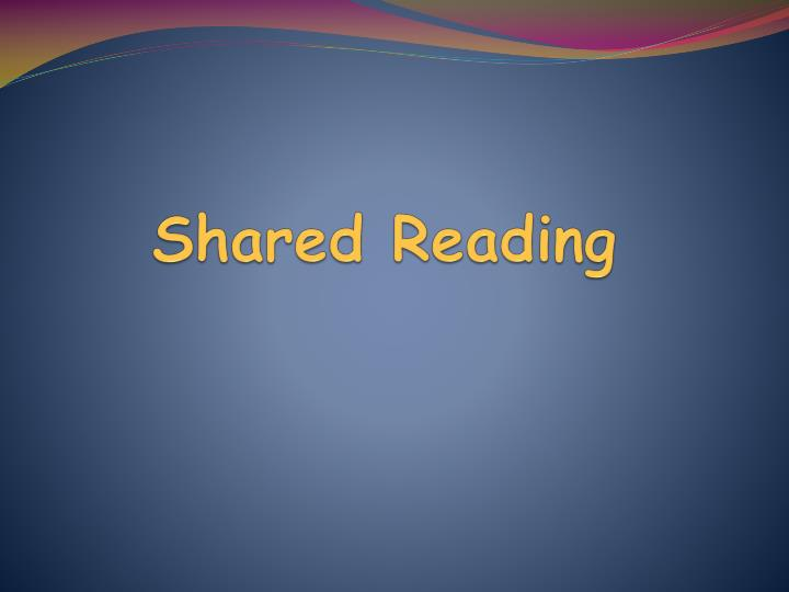 Shared Reading