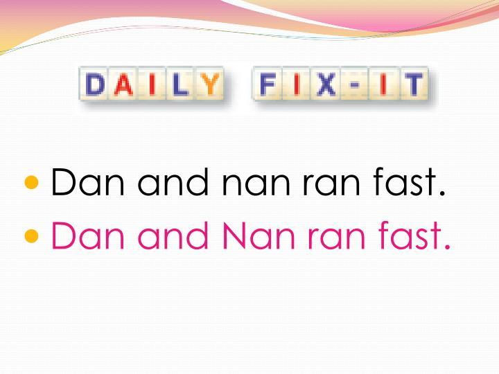 Dan and