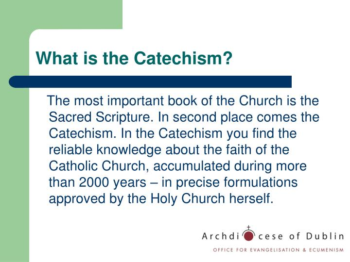 What is the Catechism?