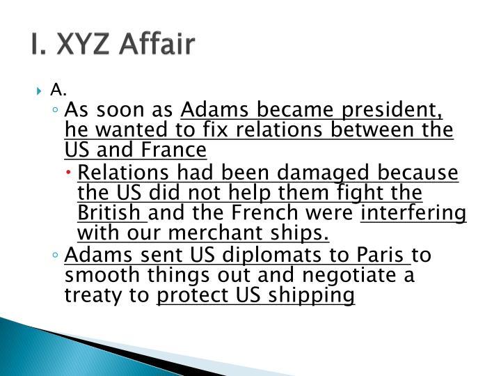 I. XYZ Affair