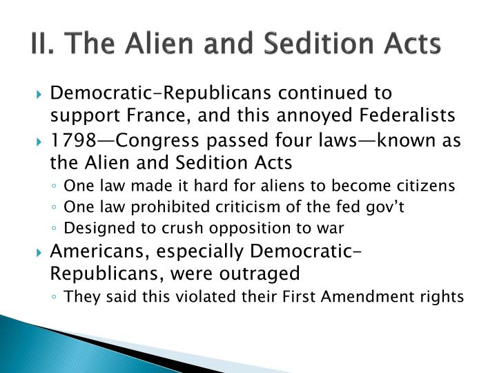 II. The Alien and Sedition Acts