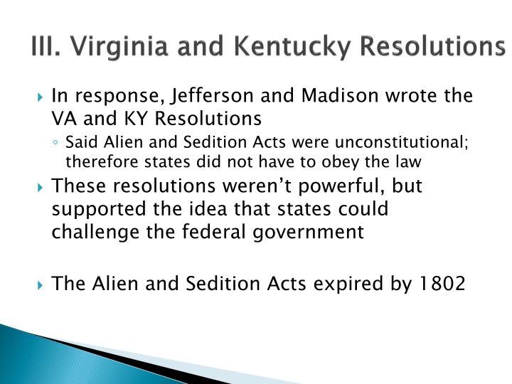 III. Virginia and Kentucky Resolutions