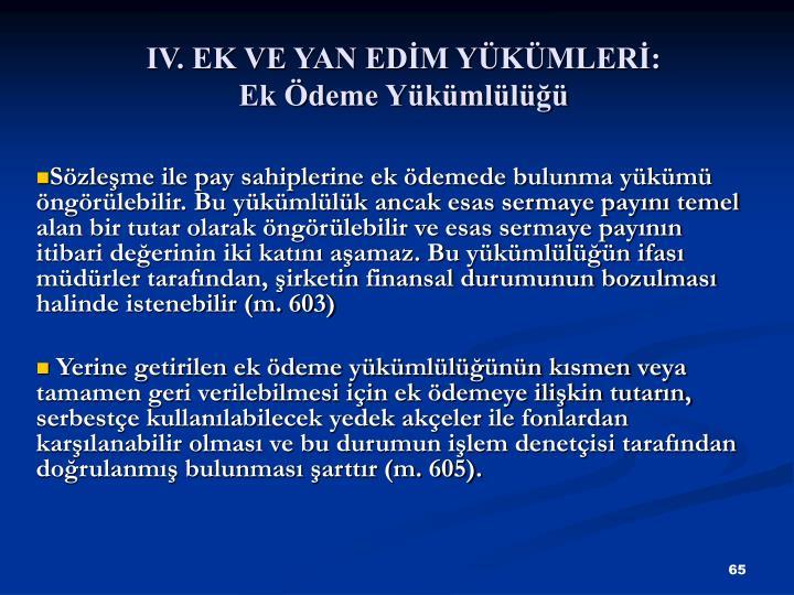IV. EK VE YAN EDM YKMLER: