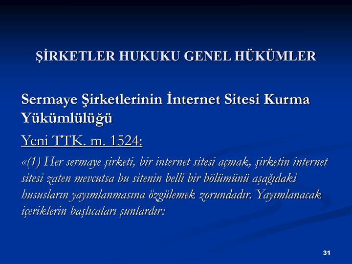 RKETLER HUKUKU GENEL HKMLER