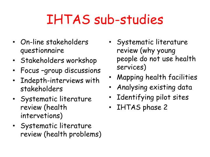 IHTAS sub-studies
