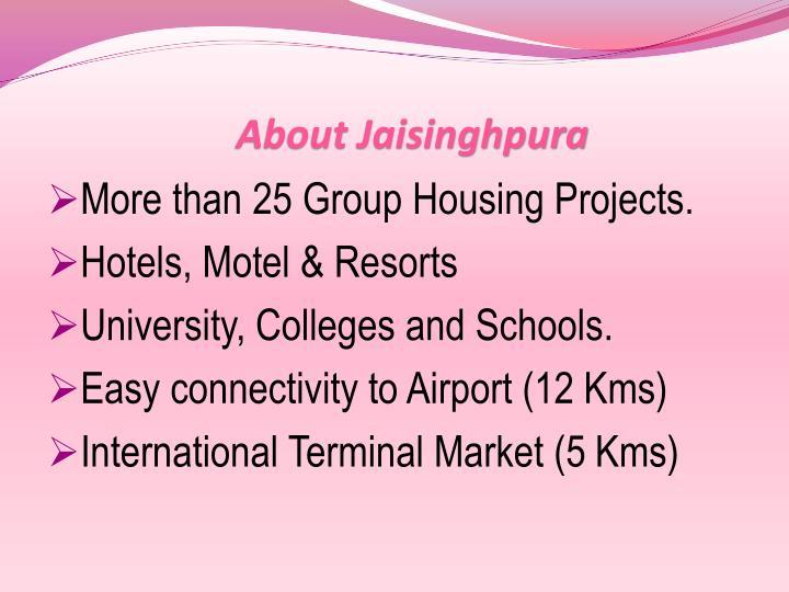 About Jaisinghpura