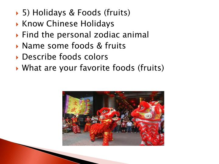 5) Holidays & Foods (fruits)