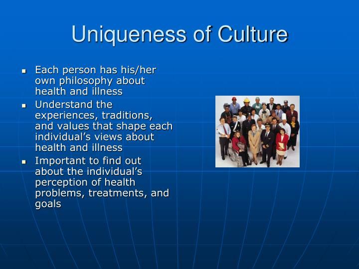 Uniqueness of Culture