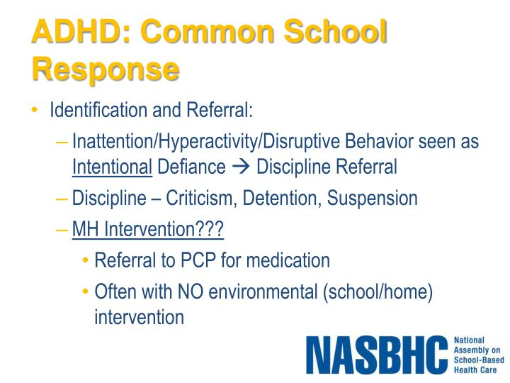 ADHD: Common School Response