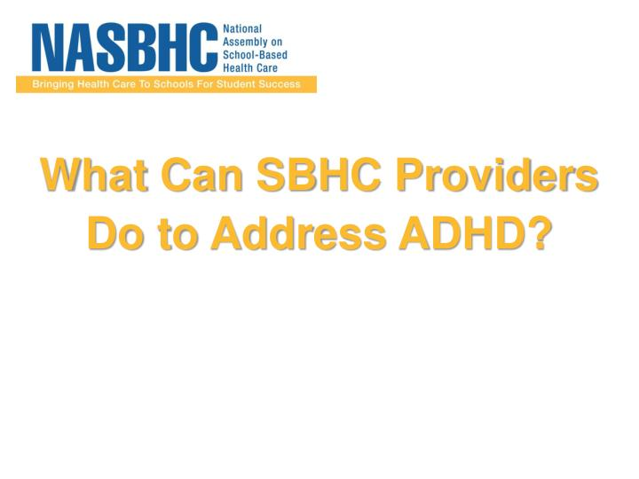 What Can SBHC Providers