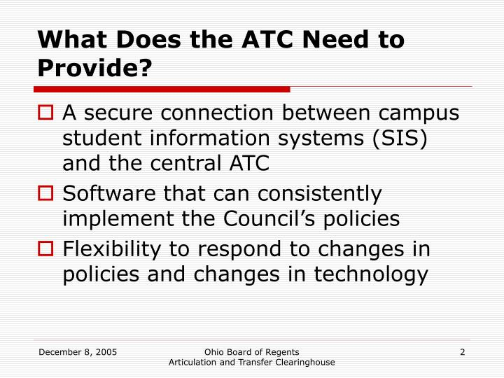 What Does the ATC Need to Provide?