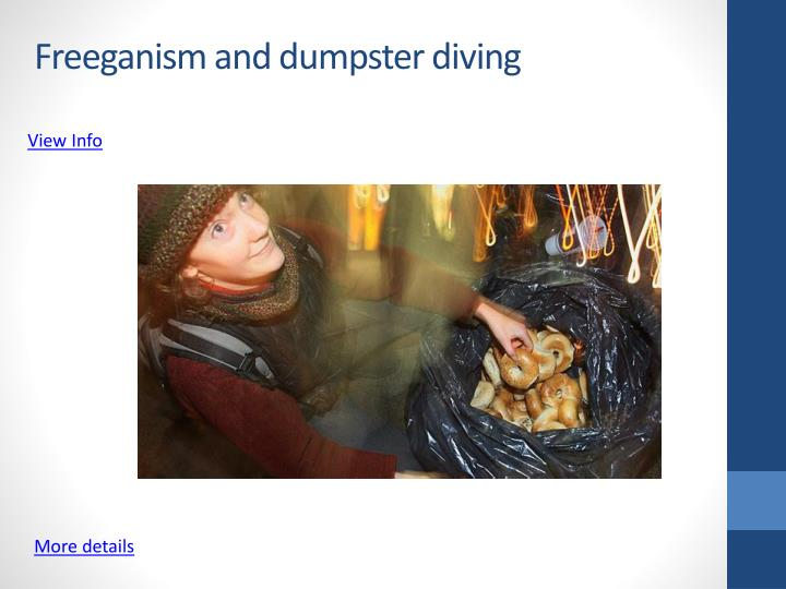 Freeganism and dumpster diving