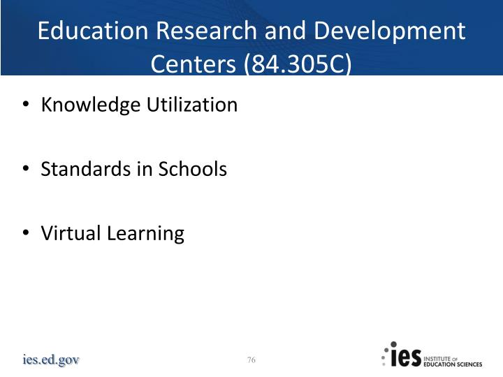 Education Research and Development Centers (84.305C)