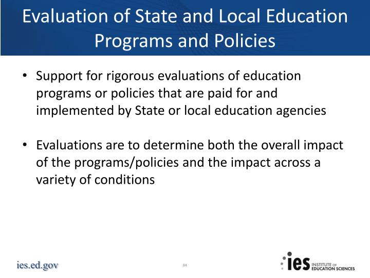 Evaluation of State and Local Education Programs and Policies
