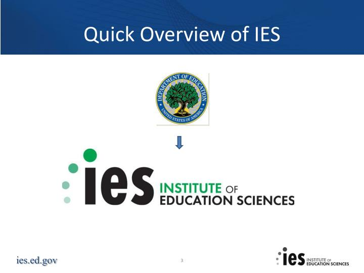 Quick overview of ies