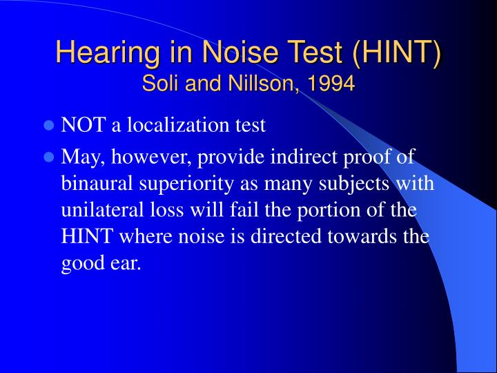 Hearing in Noise Test (HINT)