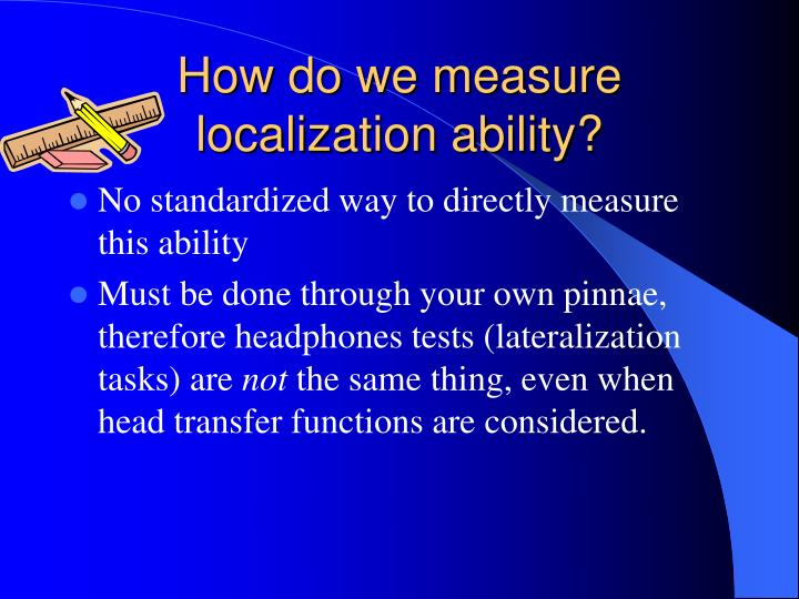 How do we measure localization ability?