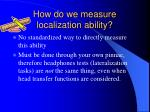 how do we measure localization ability
