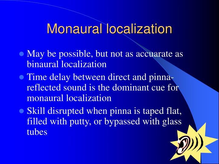 Monaural localization