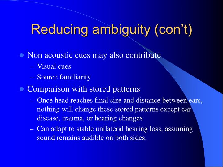 Reducing ambiguity (con't)
