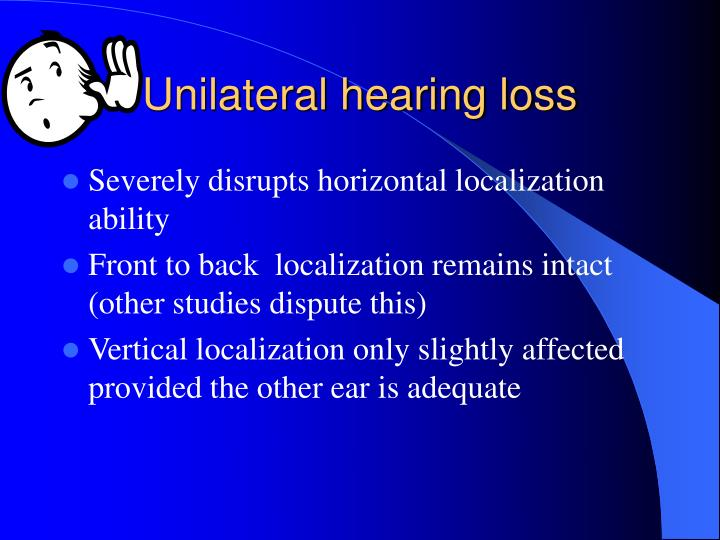 Unilateral hearing loss