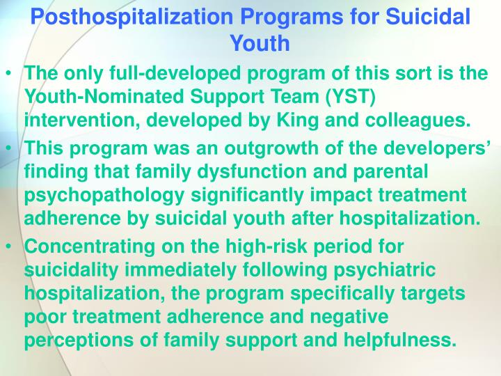 Posthospitalization Programs for Suicidal Youth