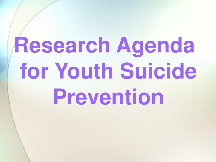 Research Agenda for Youth Suicide Prevention