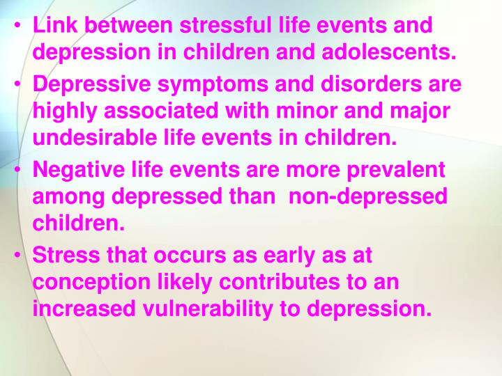 Link between stressful life events and depression in children and adolescents.