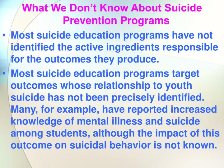 What We Don't Know About Suicide Prevention Programs