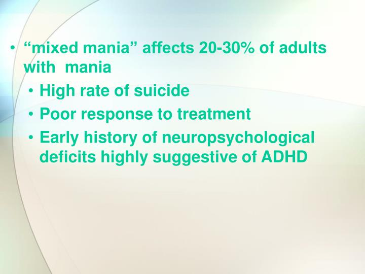"""mixed mania"" affects 20-30% of adults with  mania"