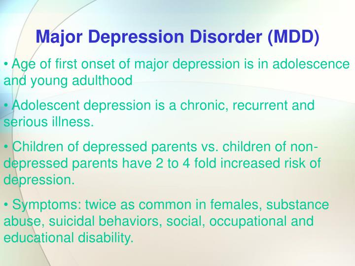 Major Depression Disorder (MDD)