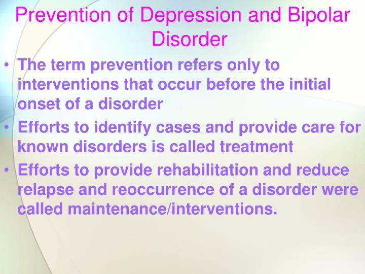 Prevention of Depression and Bipolar Disorder