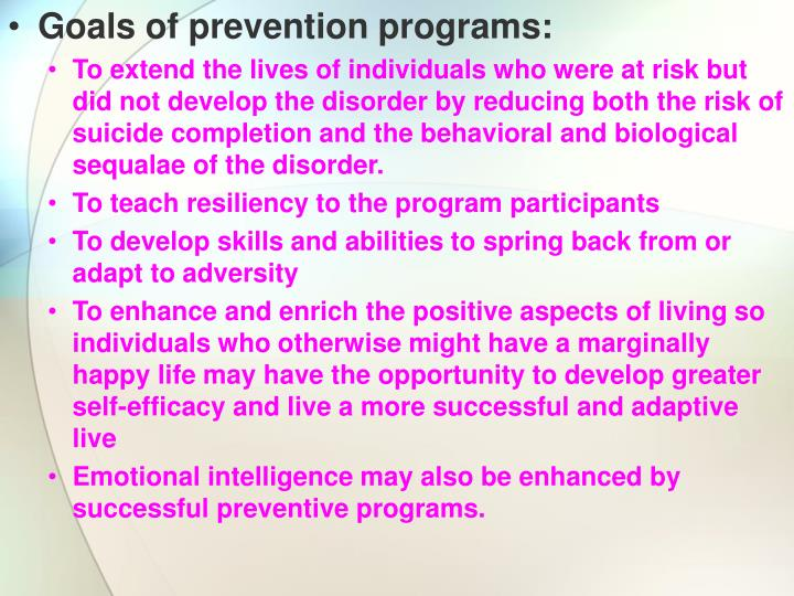 Goals of prevention programs: