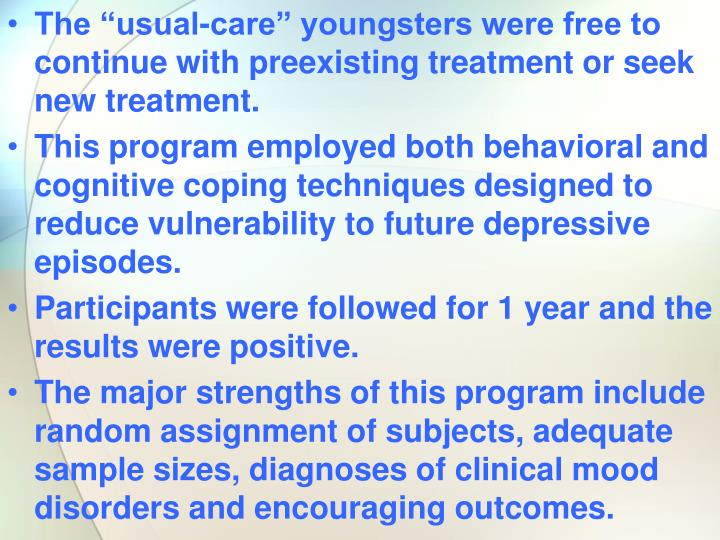 "The ""usual-care"" youngsters were free to continue with preexisting treatment or seek new treatment."