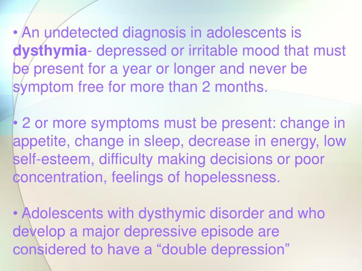 An undetected diagnosis in adolescents is