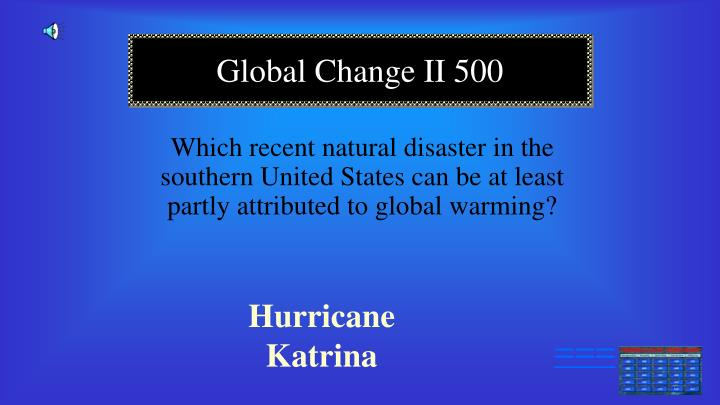 Which recent natural disaster in the southern United States can be at least partly attributed to global warming?