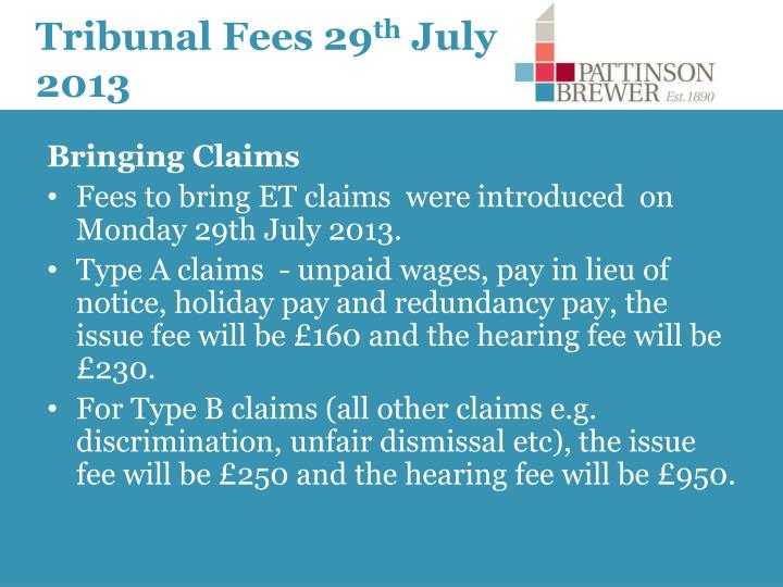 Tribunal fees 29 th july 2013