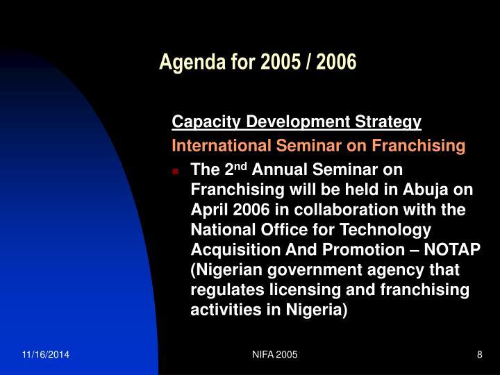 Agenda for 2005 / 2006