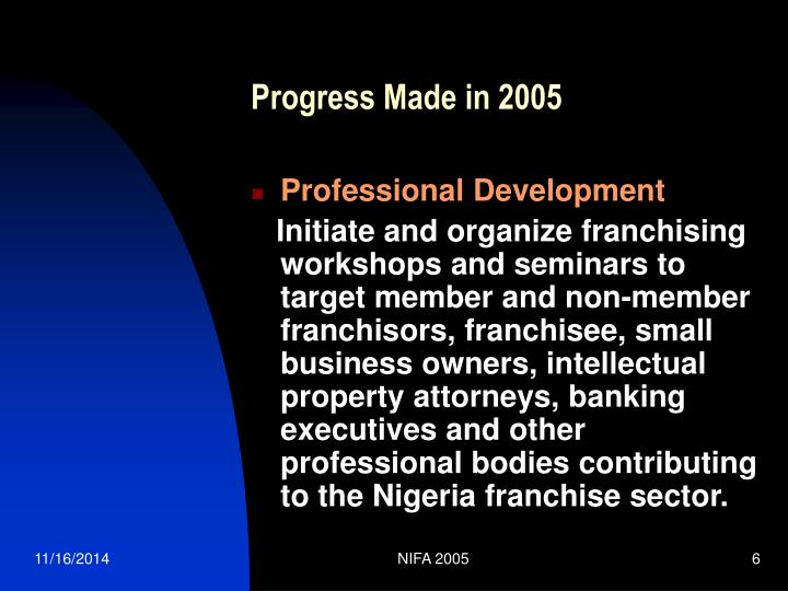 Progress Made in 2005